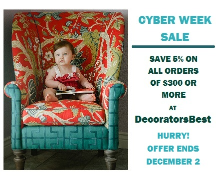 DecoratorsBest Decorators Best Cyber Week Sale Promotion Save 5% On All Orders $300 Or More Interior Decor Design Fabric Wallpaper Trim Drapery and more