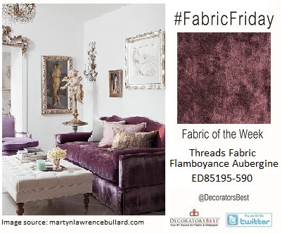 martyn lawrence bullard threads lee jofa fabrics velvets aubergine purple distressed fabrics of the week fabric friday schumacher