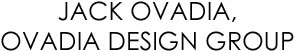 JACK OVADIA DESIGN GROUP