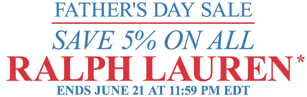 Ralph Lauren Sale - Father's Day