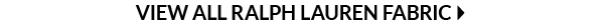 View All Ralph Lauren Fabric
